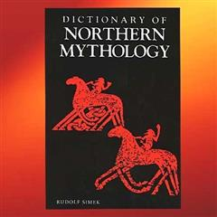 Dictionary of Northern Mythology