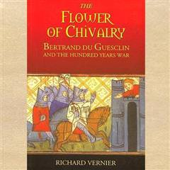 """The Flower Of Chivalry"""