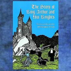 The Story of King Arthur and His Knights Paperback