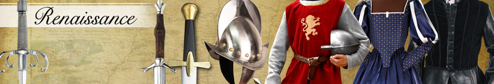 Renaissance Clothing, Weapons, Armor and much more